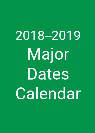 Planning ahead? The 2018–2019 Major Dates Calendar available HERE