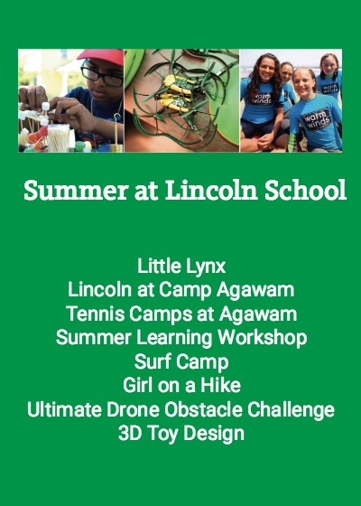 Summer at Lincoln School: Camps are filling up fast...register today!