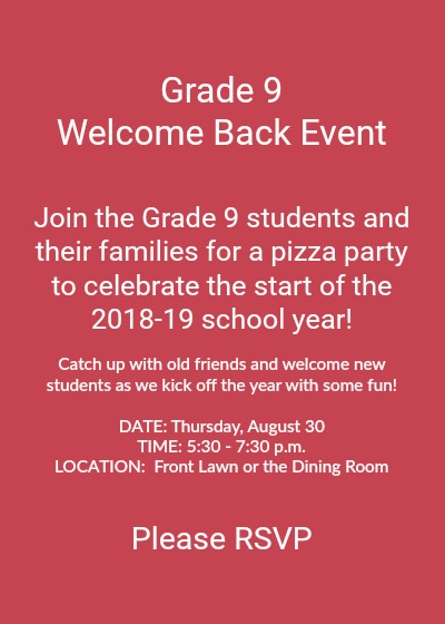 Grade 9 Welcome Back Event | Thursday, August 30 | Please RSVP