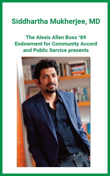 Author Siddhartha Mukherjee, MD | October 18 at 6:30 p.m. | Free and Open to the Public